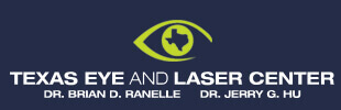 Texas Eye and Laser Center - Dr. Brian D. Ranelle Dr. Jerry G. Hu Logo