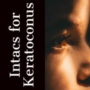 Intacs for Keratoconus